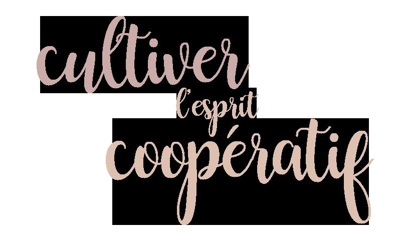 Cultiver l'esprit coopératif